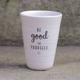 Be good to yourself -latte