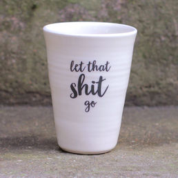 Let that shit go -latte