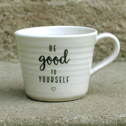 Be good to yourself -muki