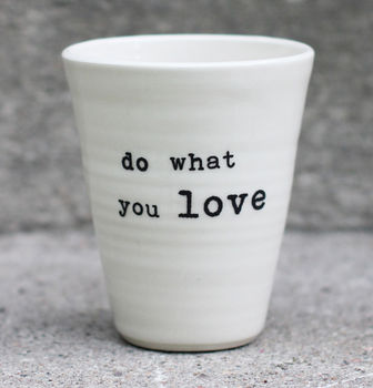 do what you love -latte