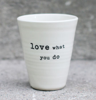 love what you do -latte